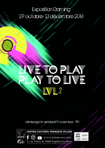 Exposition retrogaming // Live to play – Play to live
