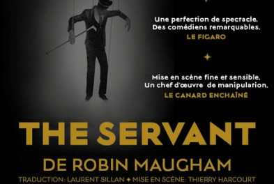 Théâtre // The Servant